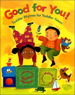 Good for You! Toddler Rhymes for Toddler Times
