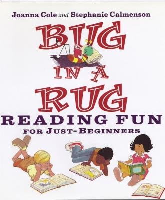 BUG IN A RUG: Reading Fun for Just Beginniners
