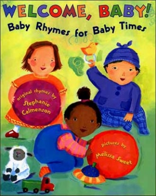Welcome, Baby! Baby Rhymes for Baby Times